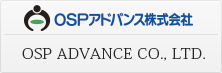 OSP ADVANCE CO., LTD.